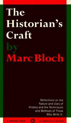 The Historian's Craft by Marc Bloch