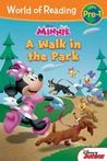 A Walk in the Park (Minnie: World of Reading: Level Pre1)