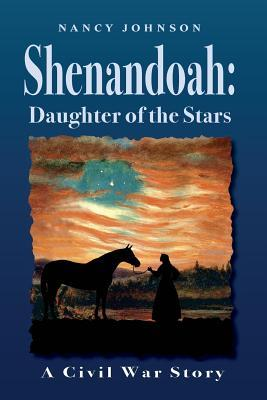 Shenandoah: Daughter of the Stars: A Civil War Story