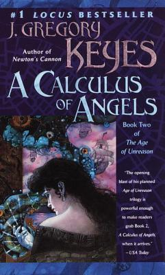 A Calculus of Angels (Age of Unreason, #2)