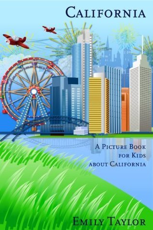 California: A Picture Book for Kids About California