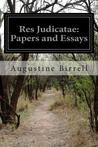 Res Judicatae: Papers and Essays