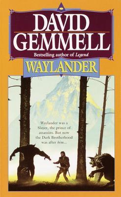 Waylander by David Gemmell