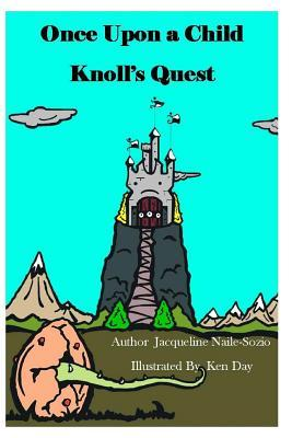 Once Upon a Child - Knoll's Quest