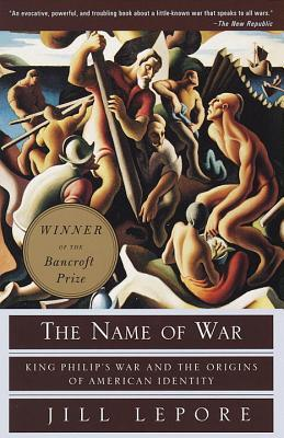 The Name of War by Jill Lepore