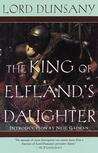 The King of Elfland's Daughter by Lord Dunsany