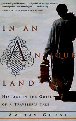 In an Antique Land by Amitav Ghosh