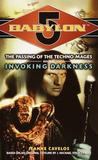 Invoking Darkness (Babylon 5: The Passing of the Techno-Mages, #3)