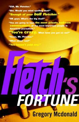 Fletch's Fortune by Gregory McDonald