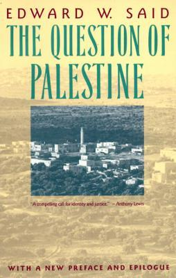 The Question of Palestine by Edward Said