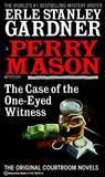 The Case of the One-Eyed Witness (Perry Mason Mysteries)