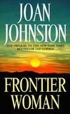 Frontier Woman (Sisters of the Lone Star, #1)