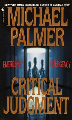 Critical Judgment by Michael Palmer
