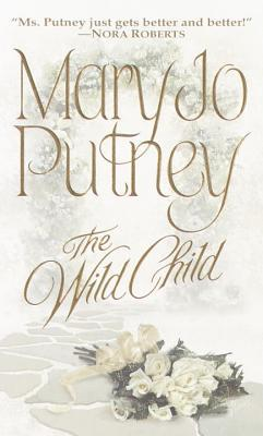 The Wild Child by Mary Jo Putney