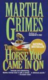 The Horse You Came In On (Richard Jury, #12)