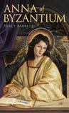 Anna of Byzantium (Laurel-Leaf Books)
