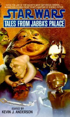 Tales from Jabba's Palace by Kevin J. Anderson