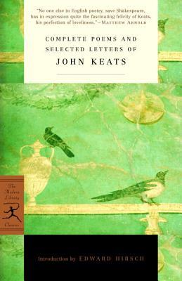 Complete Poems and Selected Letters by John Keats