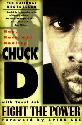 Fight the Power by Chuck D