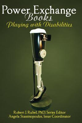 Power Exchange Books - Playing with Disabilities by Angela Stassinopoulas