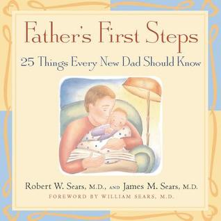 Father's First Steps by Robert W. Sears