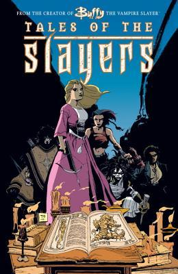 Tales of the Slayers by Joss Whedon