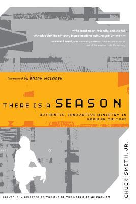 There Is a Season: Authentic, Innovative Ministry in Popular Culture