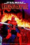 Crimson Empire, Volume 1 (Star Wars: Crimson Empire, #1)