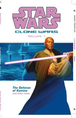 Clone Wars - The Defense of Kamino and Other Tales by John Ostrander