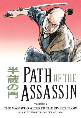 Path of the Assassin, Vol. 4 by Kazuo Koike