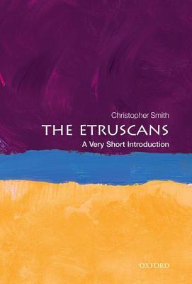 The Etruscans: A Very Short Introduction