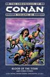 The Chronicles of Conan, Vol. 21: Blood of the Titan and Other Stories
