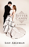 Bitter Candy by Lily Ableman