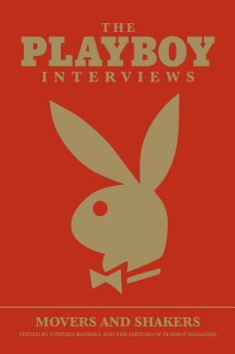 The Playboy Interviews: Movers and Shakers