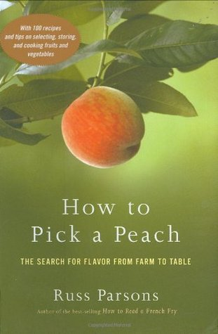 How to Pick a Peach by Russ Parsons