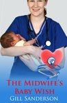 Midwife's Baby Wish - An Accent Amour Medical Romance