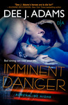 Imminent Danger (Adrenaline Highs, #5)