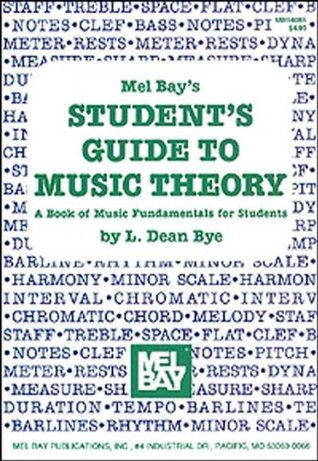 Mel Bay's Student's Guide to Music Theory