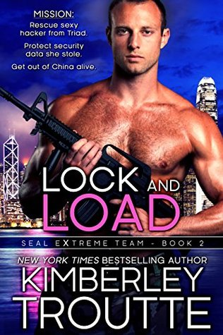 Lock and Load (SEAL EXtreme Team, #2)