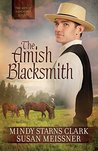 The Amish Blacksmith (The Men of Lancaster County)