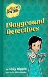 Playground Detectives (A Billie B Mystery #3)