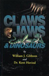 Claws Jaws And Dinosaurs (Living Dinosaurs)