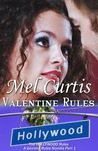 Valentine Rules (Hollywood Rules)