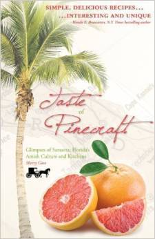 Taste Of Pinecraft: Glimpses Of Sarasota, Florida's Amish Culture And Kitchens