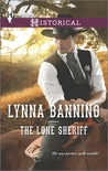 The Lone Sheriff by Lynna Banning
