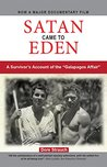"Satan Came to Eden: A Survivor's Account of the ""Galapagos Affair"""