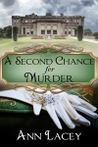 A Second Chance for Murder