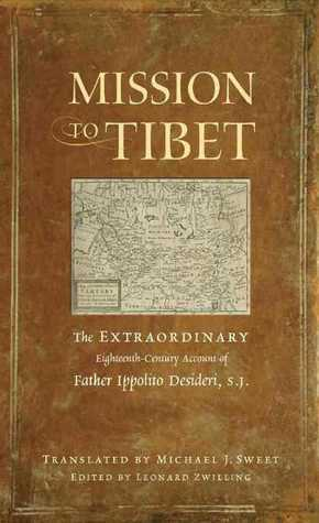 Mission to Tibet by Ippolito Desideri
