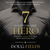 7 Ways to Be Her Hero: The One Your Wife Has Been Waiting For