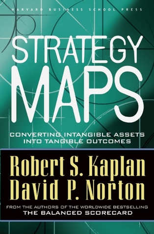 Strategy Maps by Robert S. Kaplan